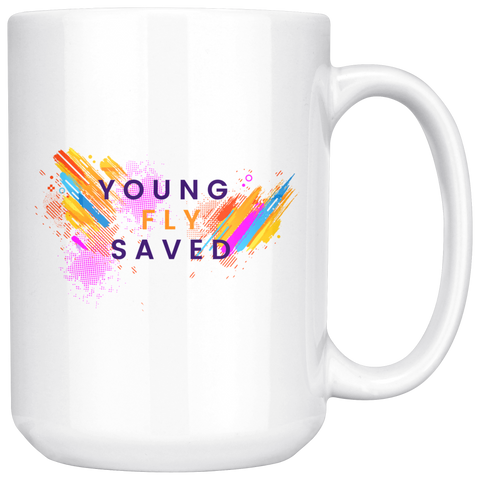 Young Fly & Saved 15oz Mug