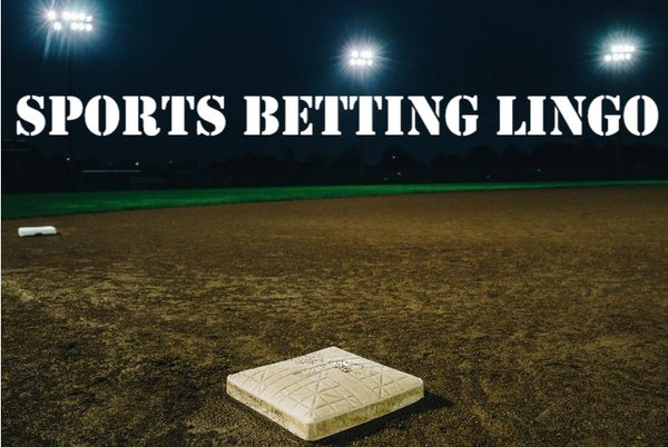 Sports Betting Lingo