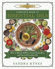 Complete Book of Essential oils by Sandra Kynes