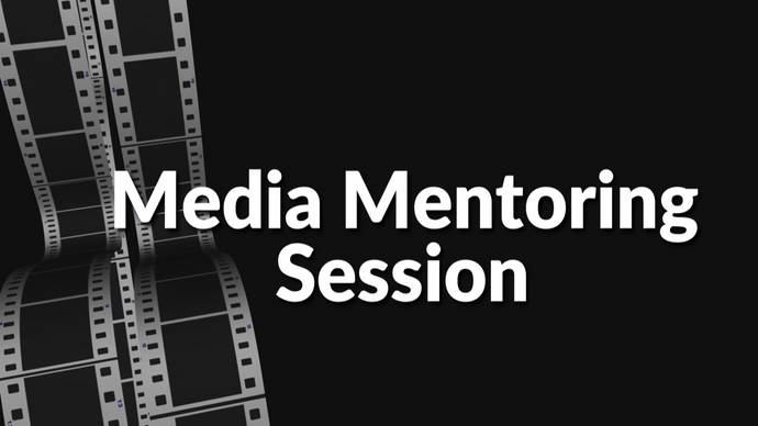 Personal Media Mentoring Session