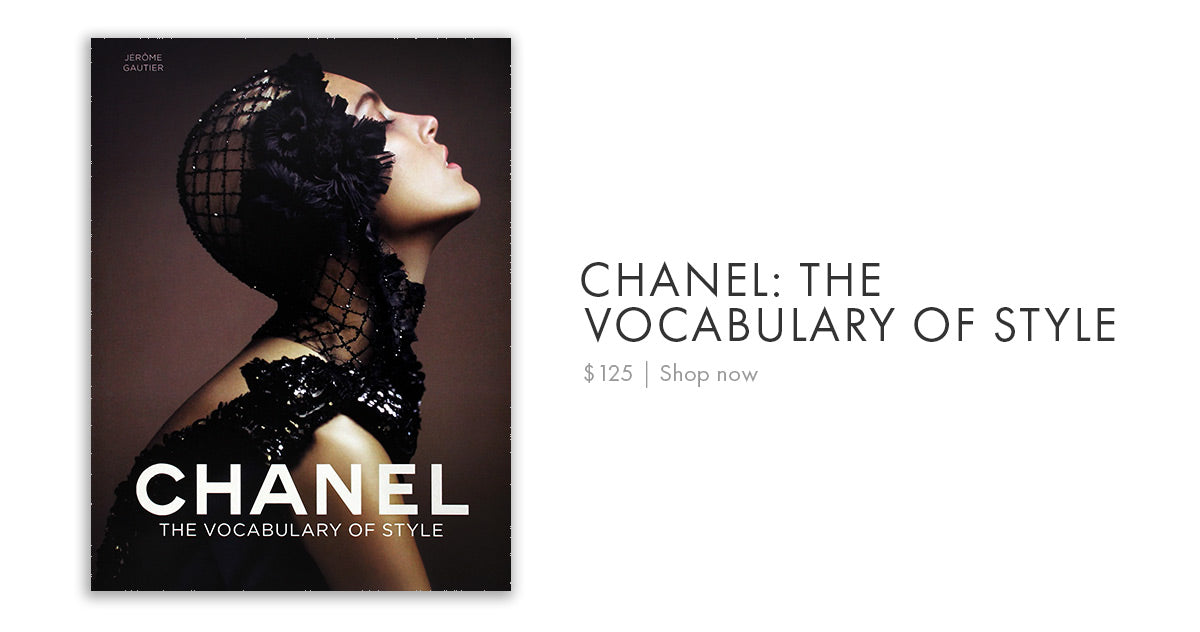 Chanel: The Vocabulary of Style $125 | Shop now