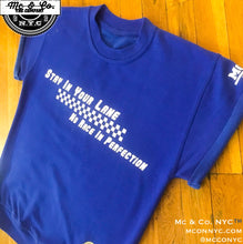 "Royal Blue ""Stay In Your Lane"" Short Sleeved Pullover"