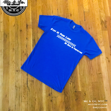 "Royal Blue "" Stay In Your Lane "" Fitted Tee"
