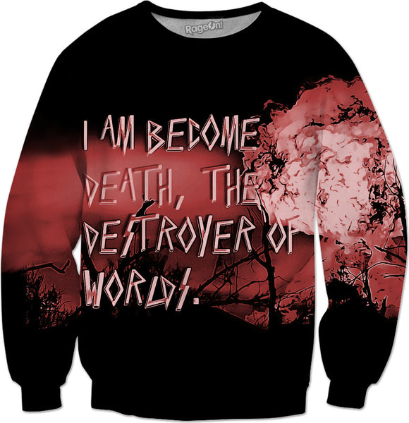 I am become Death, the Destroyer of Worlds. Oppenheimer quote and bomb blast sweatshirt design