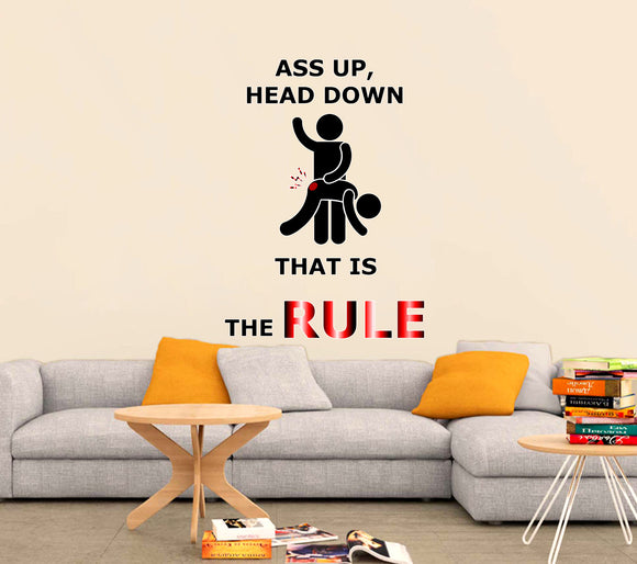 Reusable Vinyl Wall Decals - Ass up, head down, that is the RULE! Fetish room decor