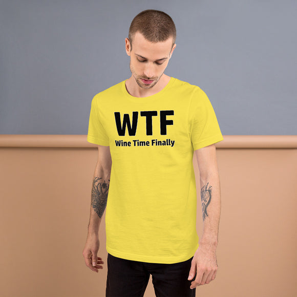 Color Short Sleeve Unisex T-shirt - WTF - Wine Time Finally!