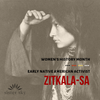 Women's History Month - Early Native American Activist, Zitkala-Sa