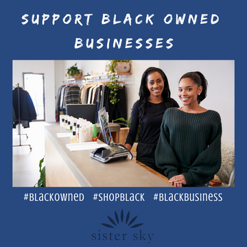 Supporting Black Owned Businesses