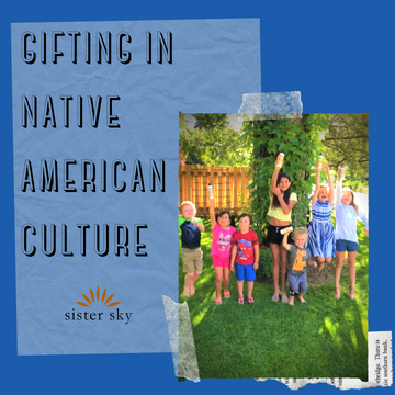 Gifting in Native American Culture