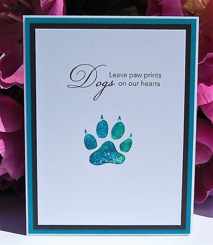 Dogs Leave paw prints - Various sentiments available for inside
