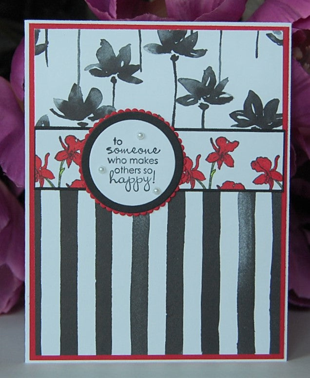 Black Stripes - Red Flowers - to someone who makes others so happy!