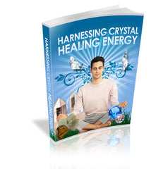 Harnessing Crystal Healing Energy
