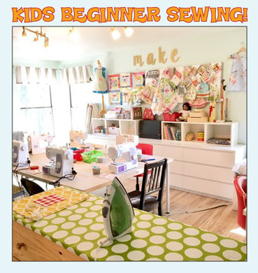 Kids Beginner Sewing - Saturday January 25 - 9:30-12:00