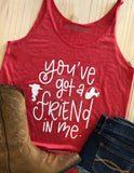 You've Got A Friend In Me Women's Tank