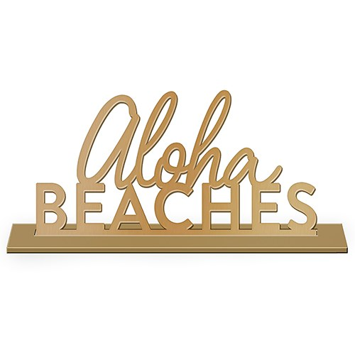 Aloha Beaches Metallic Tabletop Sign