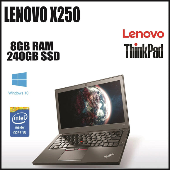 Lenovo ThinkPad X250 12'' Ultrabook |  Intel® Core™ i5-5300U @ 2.30GHz (5th Gen) | 8GB RAM | 240GB SSD HDD | Windows 10 Pro (Grade A Refurbished) | 1 Year Warranty