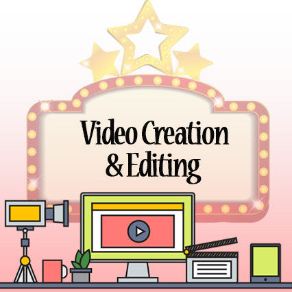 Video Creation and Editing