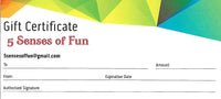 Gift Certificates - 5 Senses of Fun