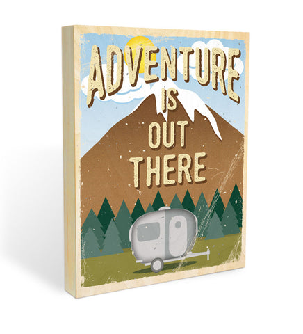 """Adventure is Out There"" Wood Panel"