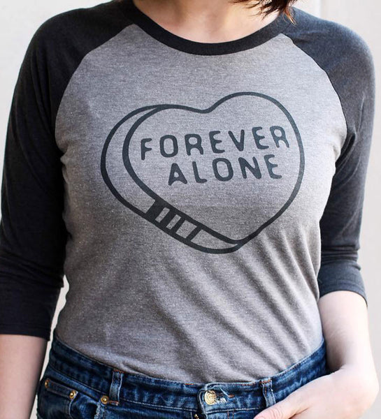 """Forever Alone"" Black & Gray Raglan Tee"