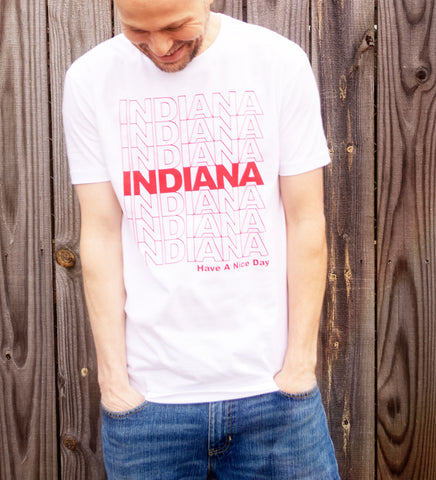 """Have A Nice Day, Indiana"" White Tee"