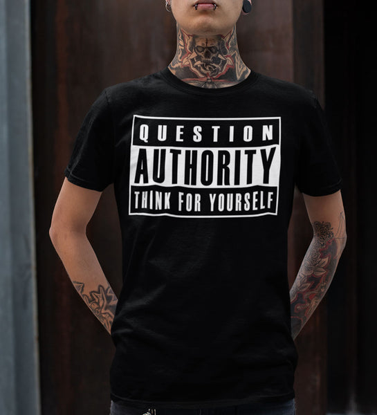 """Question Authority"" Black or White Tee"