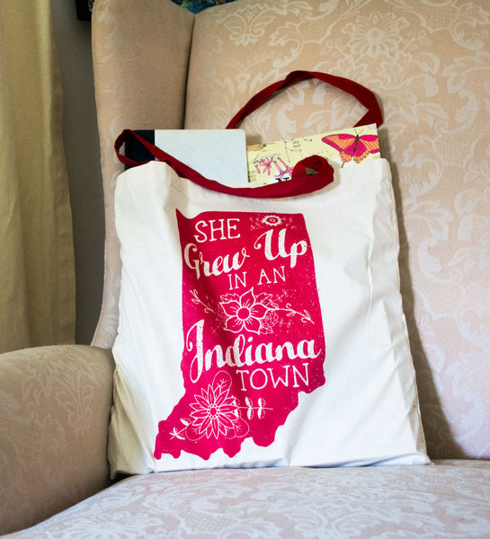 """She Grew Up In An Indiana Town"" Tote Bag"