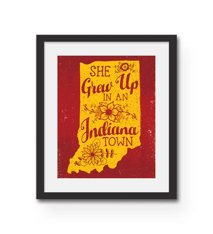 """She Grew Up In An Indiana Town"" Print"
