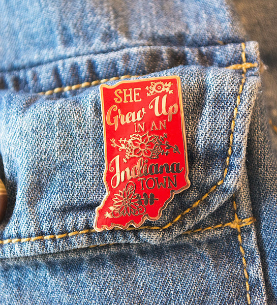 """She Grew Up In An Indiana Town"" Lapel Pin"