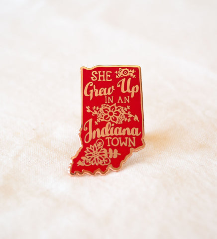 """She Grew Up In An Indiana Town"" Lapel Pin **FREE SHIPPING!!**"