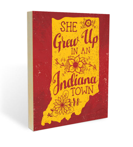 """She Grew Up in an Indiana Town"" Wood Panel"