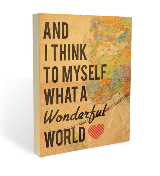 """Wonderful World"" Wood Panel"