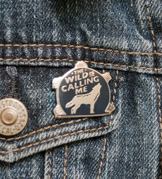 """The Wild is Calling Me"" Lapel Pin"