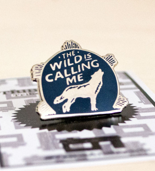 """The Wild is Calling Me"" Lapel Pin **FREE SHIPPING!!**"