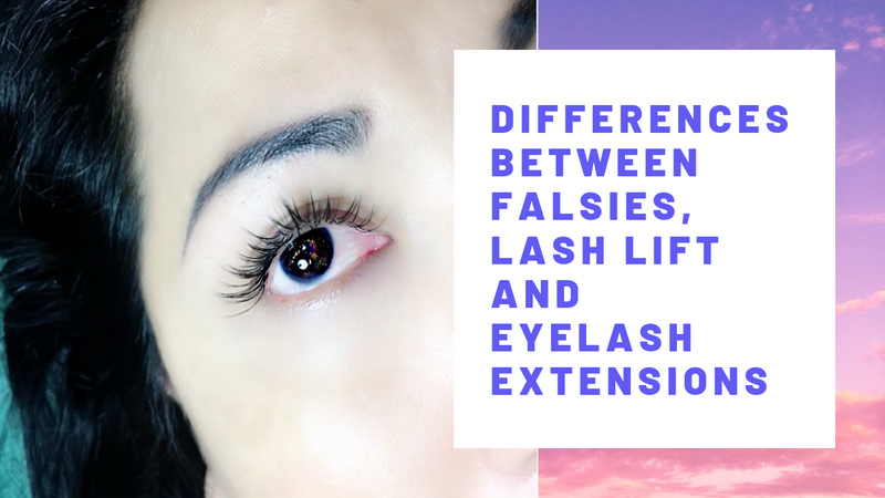 Differences Between Falsies, Lash Lift and Eyelash Extensions