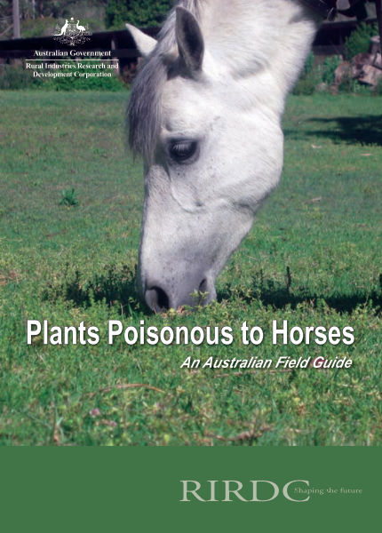 Plants Poisonous to Horses An Australian Field Guide