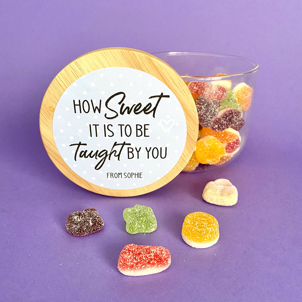 How Sweet | Teacher Gift