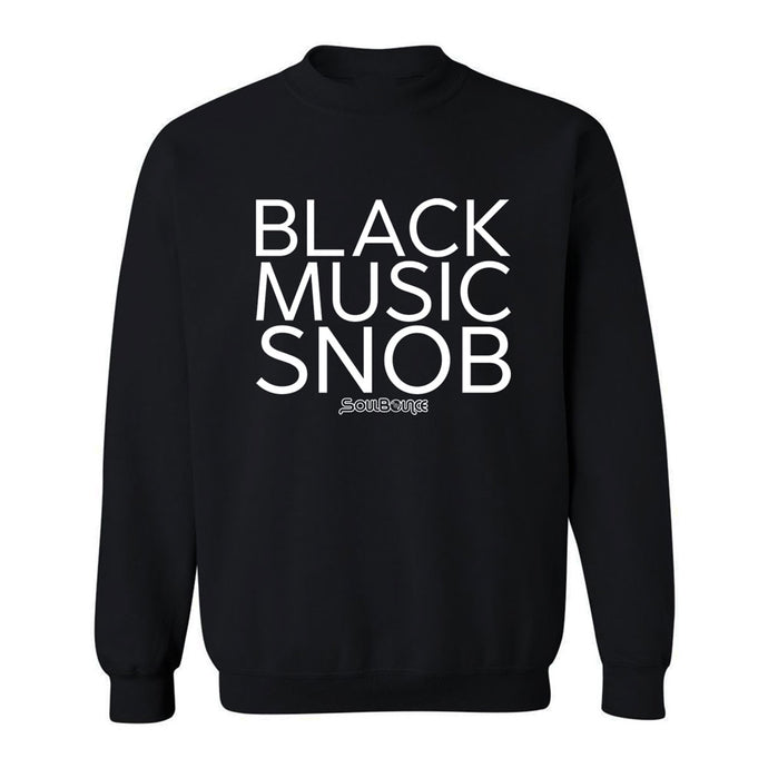 Black Music Snob Crew Neck Sweatshirt