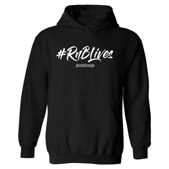 #RnBLives Hooded Sweatshirt
