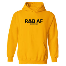 R&B AF Hooded Sweatshirt