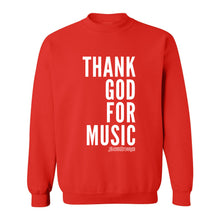 Thank God For Music Crew Neck Sweatshirt