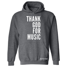 Thank God For Music Hooded Sweatshirt
