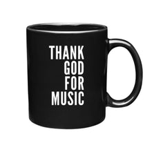 Thank God For Music Coffee Mug
