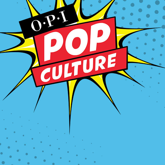 OPI - Pop Culture Collection
