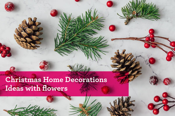 Christmas Home Decorations Ideas With Flowers