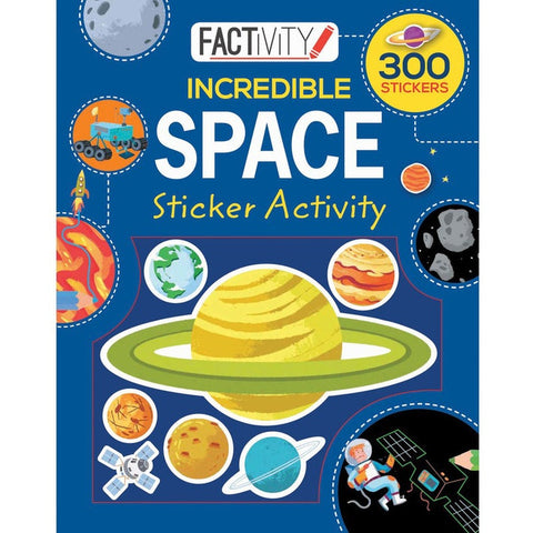 Incredible Space Sticker Activity Book Factivity