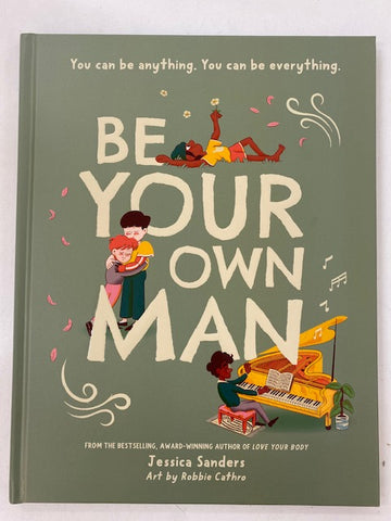 Be your own Man - by Jessica Sanders