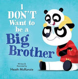 I Don't Want To Be A Big Brother Book