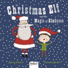 The Christmas Elf and the Magic of Kindness
