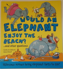 Would An Elephant Enjoy the Beach? - Book